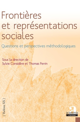 Frontières et représentations sociales. Questions et perspectives méthodologiques