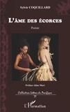 Sylvie Coquillard - L'âme des écorces - Poésie.
