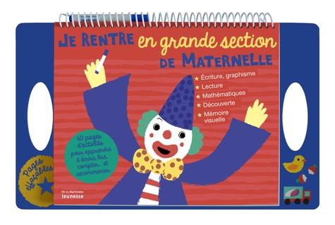 Sylvie Cote - Je rentre en grande section de maternelle.