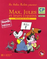Sylvie Cote et Michelle Varier - Max, Jules et leurs copains CP Cycle 2 - Méthode de lecture, Fichier 1.