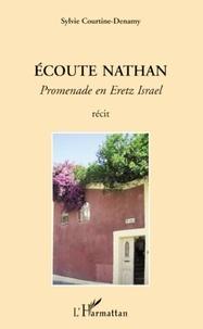 Sylvie Courtine-Denamy - Ecoute Nathan - Promenade en Eretz Israel.