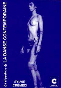 Sylvie Crémézi - La signature de la danse contemporaine.