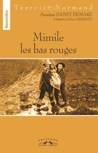 Sylvie Cressant - Mimile les bas rouges.