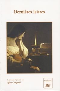 Sylvie Crinquand - Dernières lettres.