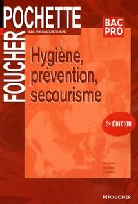 Sylvie Crosnier et Marilise Cruçon - Hygiène, prévention, secourisme Bac Pro Industriels.