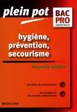 Sylvie Crosnier et Annie Naulleau - Hygiène, prévention, secourisme.