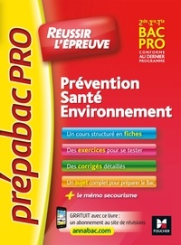 Sylvie Crosnier et Mary Cruçon - PrepabacPro - Réussir l'épreuve - PSE - Prévention Santé Environnement - Révision et entraînement.