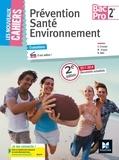 Sylvie Crosnier et Marilise Cruçon - Prévention Santé Environnement 2de Bac Pro.