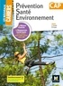 Sylvie Crosnier et Mary Cruçon - Prévention, santé, environnement CAP Les nouveaux cahiers.