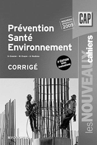 Sylvie Crosnier et Marilise Cruçon - Prévention, Santé, Environnement CAP - Corrigé.