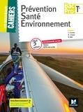 Sylvie Crosnier et Mary Cruçon - Prévention Santé Environnement Tle Bac Pro Les nouveaux cahiers.