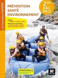 Sylvie Crosnier et Mary Cruçon - Prévention Santé Environnement - 2de Bac Pro.