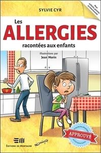 Sylvie Cyr - Les allergies racontées aux enfants.