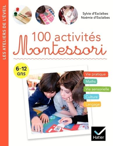 100 activités Montessori