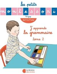 Japprends la grammaire - Tome 2, De 6 à 9 ans.pdf