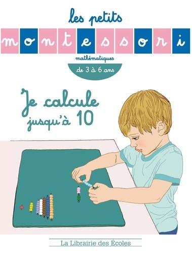 Sylvie d' Esclaibes et Emmanuelle Opezzo - Je calcule jusqu'à 10.