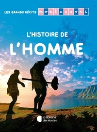Sylvie d' Esclaibes et Sibylle Ristroph - L'Histoire de L'homme.