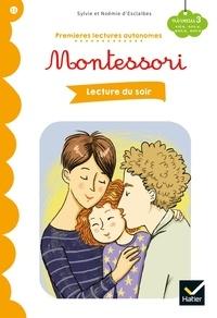 Sylvie d'Esclaibes et Noémie d'Esclaibes - Lecture du soir - Premières lectures autonomes Montessori.