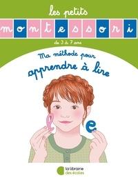 Sylvie d' Esclaibes et Noémie d' Esclaibes - Ma méthode pour apprendre à lire.