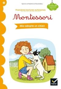 Sylvie d' Esclaibes et Noémie d' Esclaibes - Mia adopte un chien.