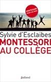 Sylvie d' Esclaibes - Montessori au collège.