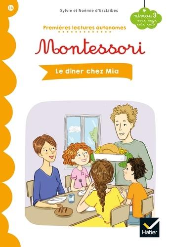 Premières lectures autonomes Montessori Niveau 3 - Le dîner chez Mia