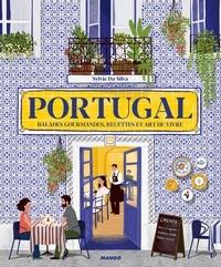 Sylvie Da Silva - Portugal - Balades gourmandes, recettes et art de vivre.