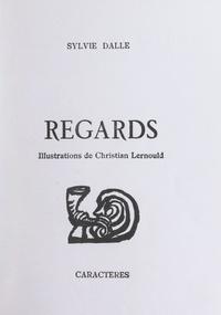 Sylvie Dalle et Christian Lernould - Regards.