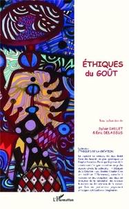 Sylvie Dallet et Eric Delassus - Ethiques du goût.