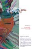 Sylvie Dallet et Georges Chapouthier - La création, définitions et défis contemporains.