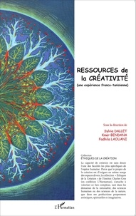 Sylvie Dallet et Kmar Bendana - Ressources de la créativité (une expérience franco-tunisienne).