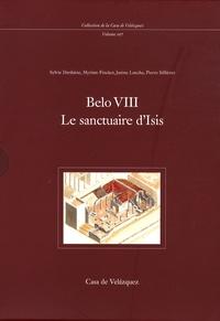 Sylvie Dardaine et Myriam Fincker - Belo VIII - Le sanctuaire d'Isis.