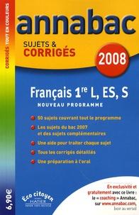 Sylvie Dauvin et Jacques Dauvin - Français 1e L, ES, S - Sujets et corrigés.
