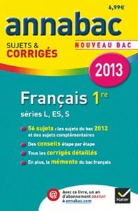 Sylvie Dauvin et Jacques Dauvin - Français 1e séries L, ES, S - Sujets et corrigés.