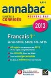 Sylvie Dauvin et Jacques Dauvin - Français 1e séries STMG, STI2D, STL, ST2S - Sujets et corrigés.