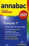 Sylvie Dauvin et Jacques Dauvin - Français 1e STG, STI, STL, ST2S - Sujets et corrigés.