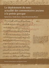 Deedr.fr Le déploiement du sens : actualité des commentaires anciens à la poésie grecque Image