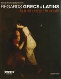 Sylvie David - Regards grecs & latins sur le corps humain. 1 DVD