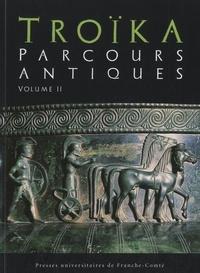 Deedr.fr Troïka - Parcours antiques - Mélanges offerts à Michel Woronoff Volume 2 Image