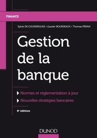 Sylvie de Coussergues et Gautier Bourdeaux - Gestion de la banque - Du diagnostic à la stratégie.