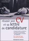 Sylvie de La Blanchardière et Odile Bonnin-Kerjean - Réussir son CV et sa lettre de candidature pour trouver un emploi.