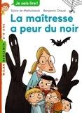 Sylvie de Mathuisieulx - La maîtresse a peur du noir.