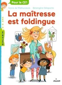 Sylvie de Mathuisieulx - La maîtresse, Tome 01 - La maîtresse est foldingue.