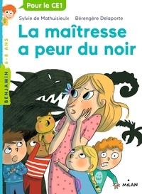 Sylvie de Mathuisieulx - La maîtresse, Tome 03 - La maîtresse a peur du noir.