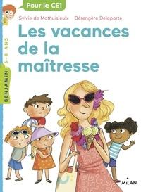 Sylvie de Mathuisieulx - La maîtresse, Tome 04 - Les vacances de la maîtresse.