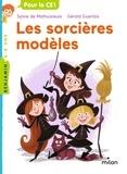 Sylvie de Mathuisieulx et Gérald Guerlais - Les sorcières modèles.