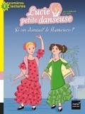 Sylvie de Mathuisieulx - Si on dansait le flamenco ?.