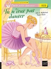 Sylvie de Mathuisieulx - Tu n'iras pas danser.