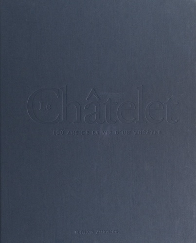 Le théâtre du Châtelet