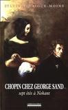 Sylvie Delaigue-Moins - Chopin chez George Sand - Sept étés à Nohant.